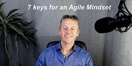 "Online masterclass ""7 keys for an Agile Mindset"" (English) tickets"