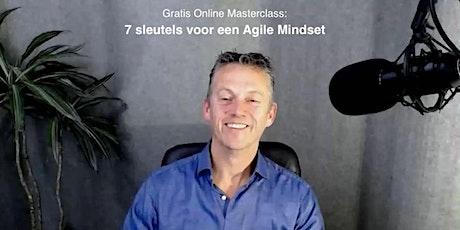 """Online masterclass """"7 sleutels voor een Agile Mindset"""" (Dutch) tickets"""