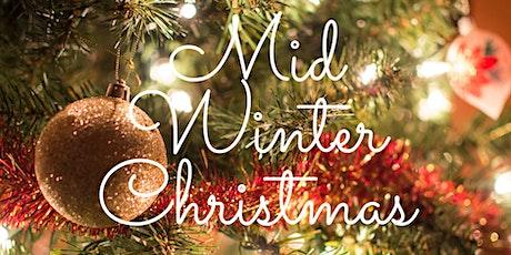 Mid Winter Christmas tickets