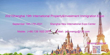 2021 Shanghai 19th Overseas Property&Investment Immigration Expo tickets