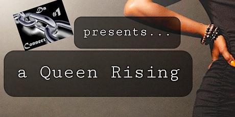 a Queen Rising w/Serani & Friends tickets