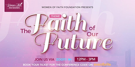 Women of Faith Foundation Conference 2021 tickets
