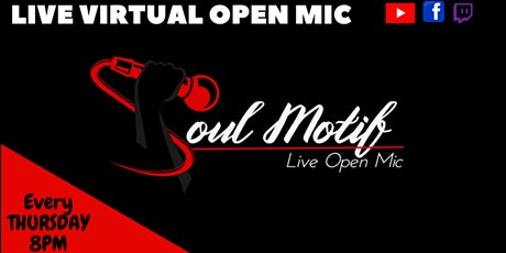 Soul Motif Virtual Open Mic tickets