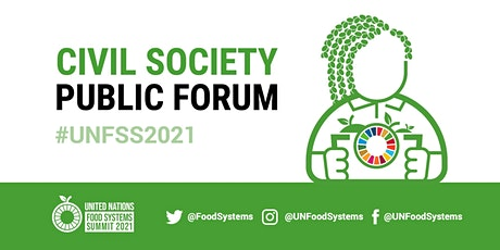UN Food Systems Summit Civil Society Public Forum tickets