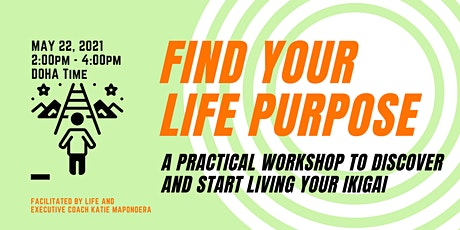 Discover Your Life's Purpose: Find Your Ikigai tickets