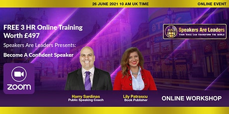 Speakers are Leaders: Become a Confident Speaker June 26 10 am UK time tickets