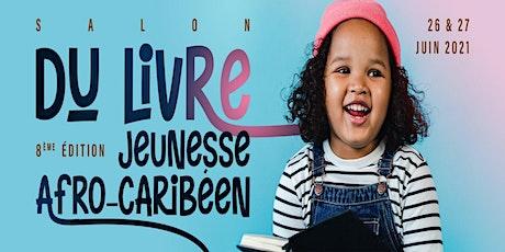 8ème édition - Salon du livre jeunesse afro-caribéen billets