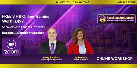 Speakers are Leaders: Become a Confident Speaker July 24 10 am UK time tickets