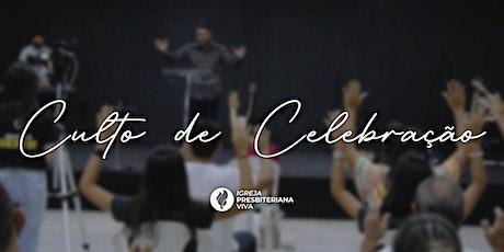 Culto de Celebração - 17h30 ingressos