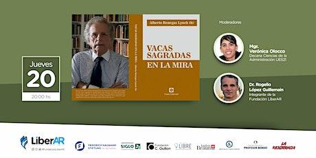 Alberto Benegas Lynch (h) - VACAS SAGRADAS EN LA MIRA - LiberAR 20.05 entradas