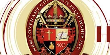 New Covenant Christian Fellowship 12th Pastoral & Church Anniversary tickets