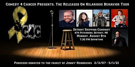 Comedy 4 Cancer Presents. Released On Hilarious Behavior Tour. tickets