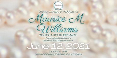 Maurice M. Williams Scholarship Brunch & Pre-Brunch Cooking Experience tickets