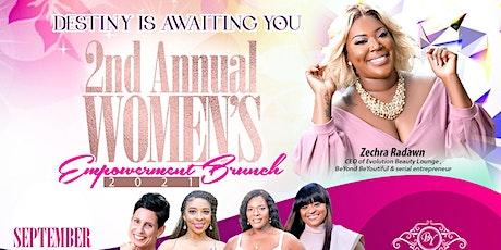 "2nd Annual Women's Empowerment Brunch ""Destiny is Awaiting You"" tickets"