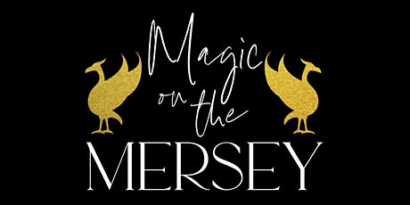 Magic on the Mersey tickets