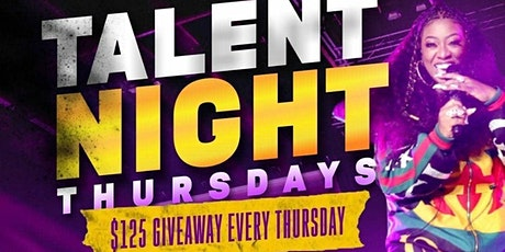 Talent Night Thursdays tickets
