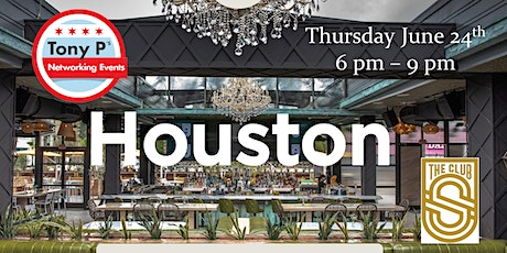 Tony P's Houston Networking Event at The Sporting Club tickets