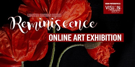 """Online Art Exhibition -""""Reminiscence  Series""""  Meet the Artist and live Q&A tickets"""