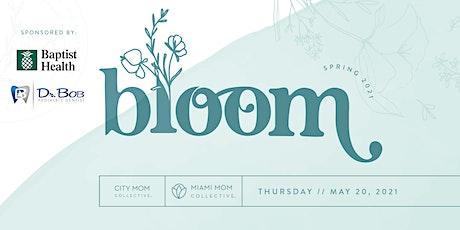 3rd Annual Bloom: A Celebration of Motherhood tickets