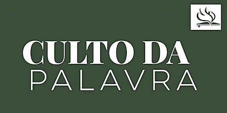Culto Palavra PRESENCIAL  | Domingo  16/05 às 18:30h tickets