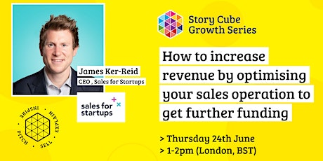How to increase revenue by optimising your sales operation to get  funding. tickets
