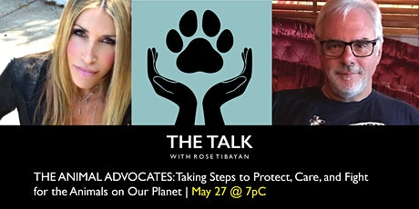 THE ANIMAL ADVOCATES: Caring, Protecting, and Fighting for the Animals tickets