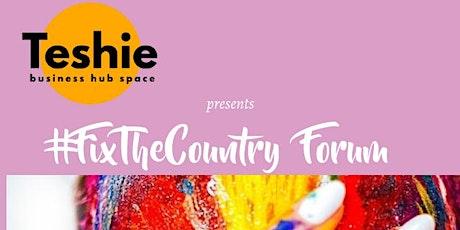 #FixTheCountry  Forum tickets