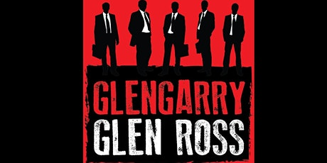 GlenGarry Glen Ross tickets