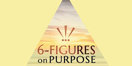Scaling to 6-Figures On Purpose - Free Branding Workshop - Stockton,CA tickets