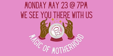 Envisioning Magical Motherhood for all! Fundraiser tickets