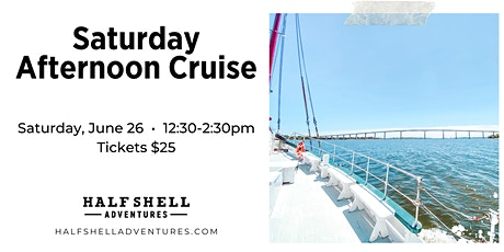 Saturday Afternoon Cruise tickets