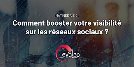 Matinée A.E.C. Avignon : Comment booster votre visibilité sur les réseaux billets