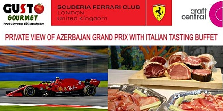 PRIVATE VIEW OF AZERBAIJAN GRAND PRIX WITH ITALIAN BUFFET BY GUSTO GOURMET tickets