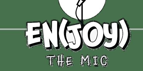 EN(JOY) The Mic Open Mic Night tickets