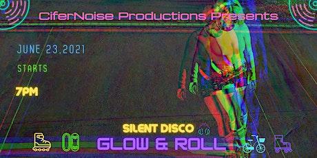 Silent Disco Glow & Roll tickets