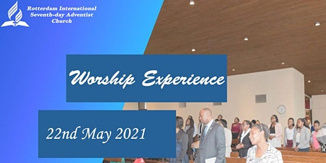 Rotterdam International SDA Church service 22nd May 2021 tickets