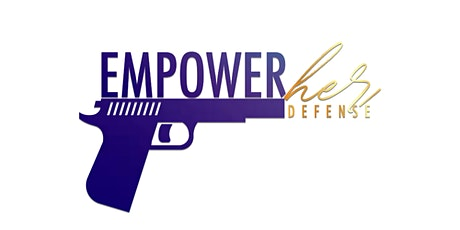 EmpowerHER Defense Concealed Carry (RVA) tickets