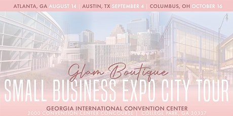 Glam Boutique Small Business Expo Tour tickets