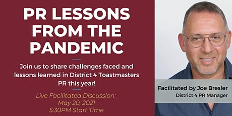 District 4 Toastmasters: PR Lessons from the Pandemic tickets
