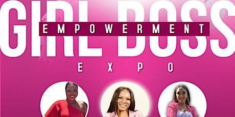 Girl Boss Empowerment Expo tickets