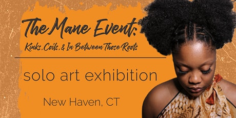 The Mane Event: Kinks, Coils, & In Between Those Roots tickets