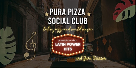 PURA PIZZA SOCIAL CLUB-LATIN JAZZ & WORLD MUSIC-LATIN POWER HITS tickets
