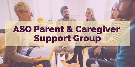 ASO Parent & Caregiver Support Group May 2021 tickets