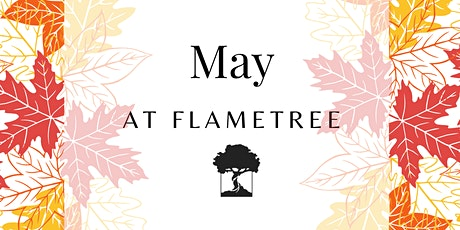 FlameTree Sunday Service - 23rd May 2021 tickets