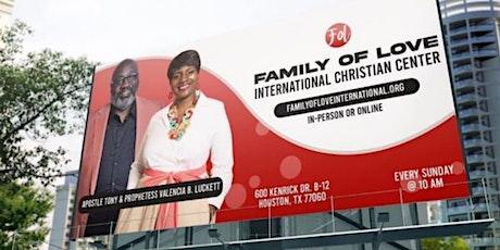 Sunday Morning Worship @ Family of Love International Christian Center tickets