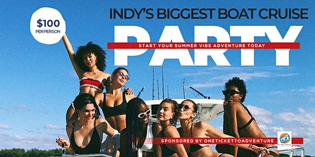 Indys Biggest Boat  Cruise Party tickets