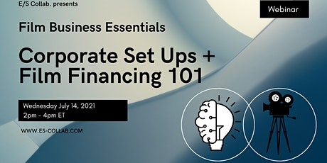 Corporate Set Ups and Film Financing 101 Tickets