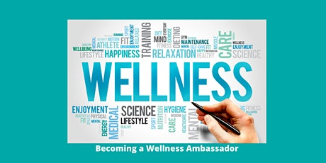 Becoming a Certified Wellness Ambassador tickets