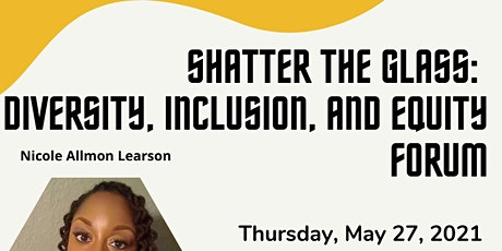 Shatter the Glass: Diversity, Inclusion, and Equity Forum tickets