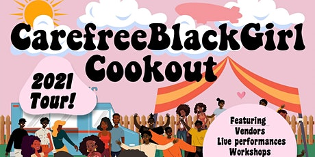 #CareFreeBlackGirl CookOut Brooklyn tickets